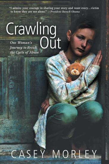 Crawling Out - One Woman's Journey to Break the Cycle of Abuse - cover