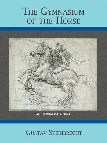 Gymnasium of the Horse - Completely Footnoted Collector's Edition - cover