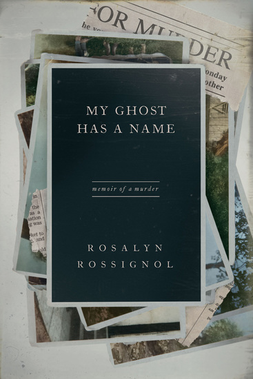 My Ghost Has a Name - Memoir of a Murder - cover