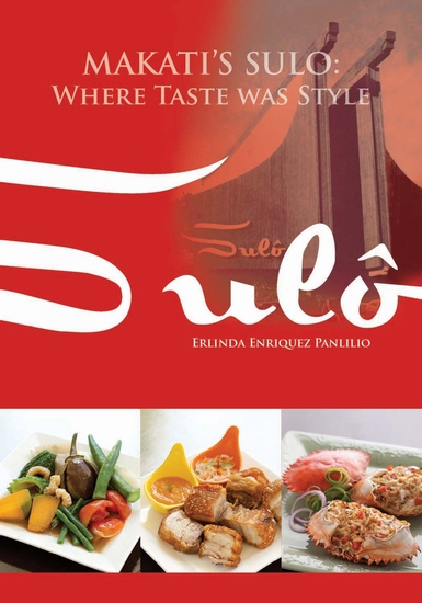 Makati's Sulô - Where Taste Was Style - cover