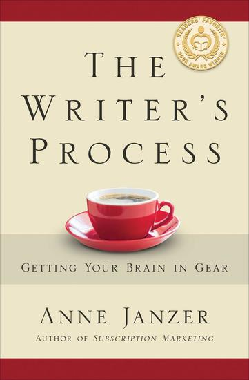 The Writer's Process: Getting Your Brain in Gear - cover