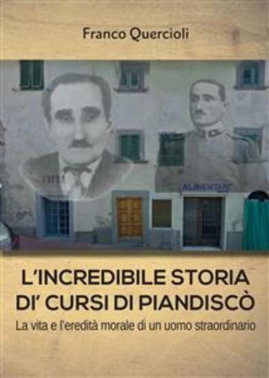 L'incredibile storia di Cursi di Piandiscò - cover