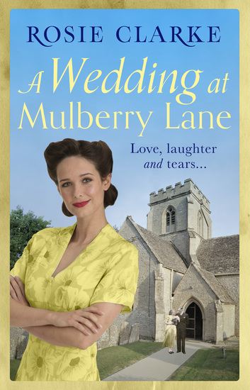 A Wedding at Mulberry Lane - A heart-warming war time family saga - cover