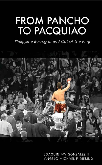 From Pancho to Pacquiao - Philippine Boxing In and Out of the Ring - cover