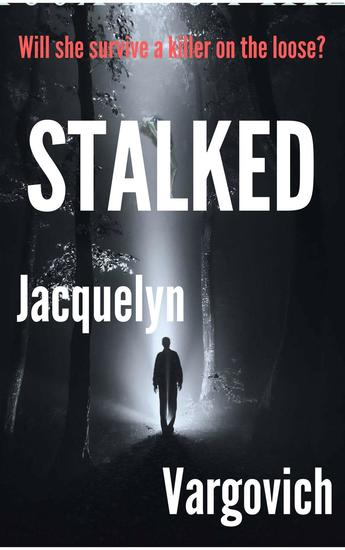 Stalked - The Stalker Series #1 - cover