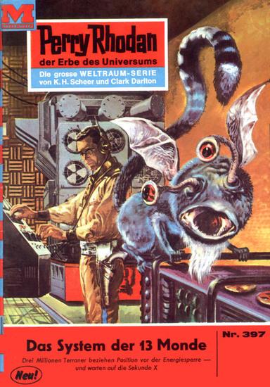 "Perry Rhodan 397: Das System der 13 Monde (Heftroman) - Perry Rhodan-Zyklus ""M 87"" - cover"
