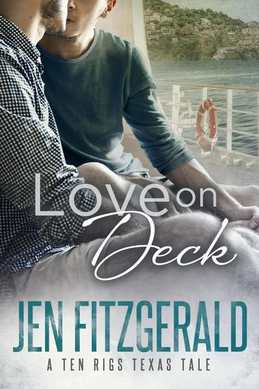 Love On Deck - A Ten Rigs Texas Tale #2 - cover
