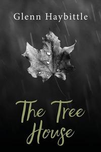 Books for 2018: Read The Tree House by Glenn Haybittle online on 24symbols.