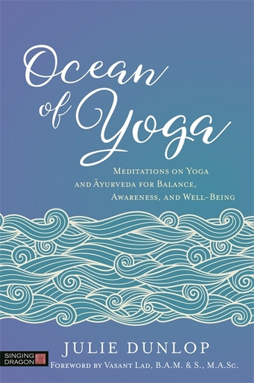 Ocean of Yoga - Meditations on Yoga and Ayurveda for Balance Awareness and Well-Being - cover