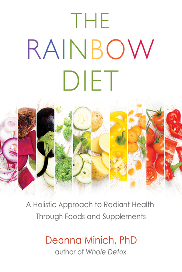 The Rainbow Diet - A Holistic Approach to Radiant Health Through Foods and Supplements - cover