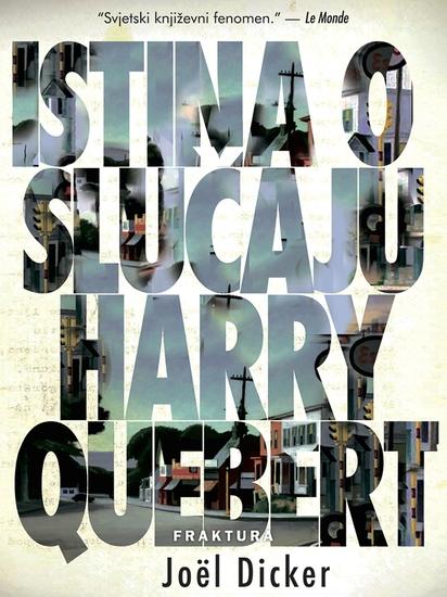 Istina o Slučaju Harry Quebert - cover