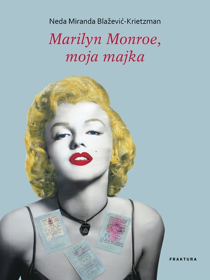 Marilyn Monroe moja majka - cover
