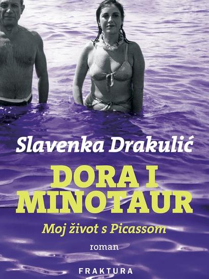 Dora i Minotaur - Moj život s Picassom - cover