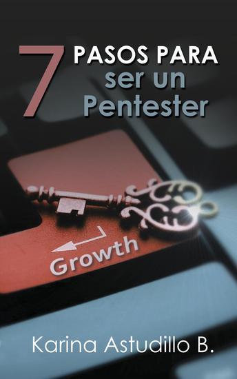 7 Pasos Para Ser Un Pentester - Cómo hackear #0 - cover