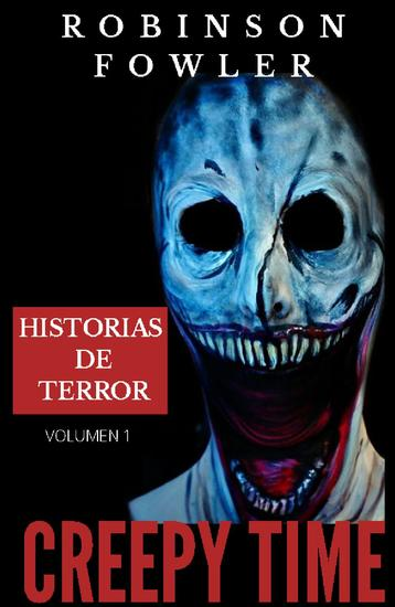 Creepy Time Volumen 1: Historias de Terror - Creepy Time #1 - cover