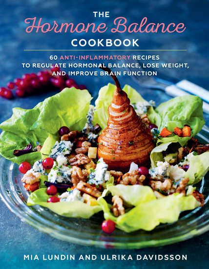 The Hormone Balance Cookbook - 60 Anti-Inflammatory Recipes to Regulate Hormonal Balance Lose Weight and Improve Brain Function - cover
