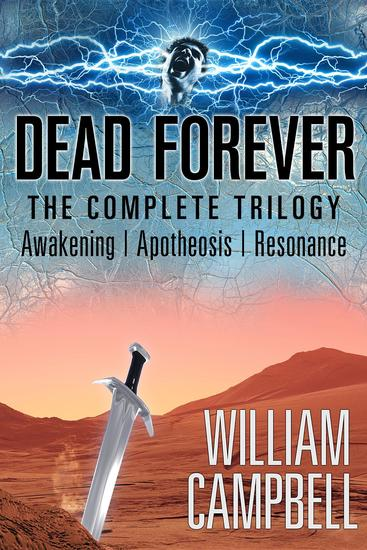Dead Forever - The Complete Trilogy - cover