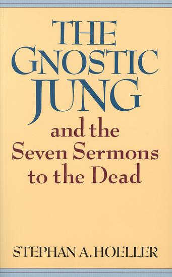 The Gnostic Jung and the Seven Sermons to the Dead - cover
