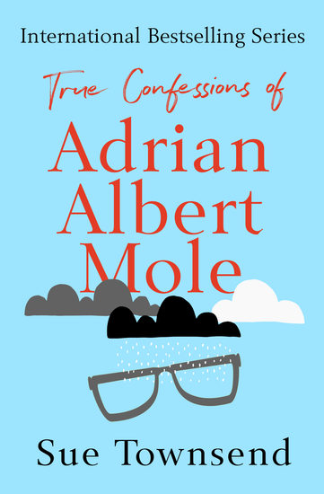 True Confessions of Adrian Albert Mole - cover