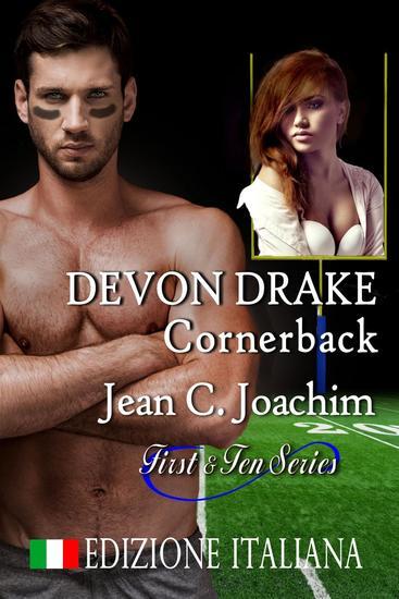 Devon Drake Cornerback (Edizione Italiana) - First & Ten (Edizione Italiana) #4 - cover