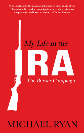 My Life in the IRA - The Border Campaign - cover