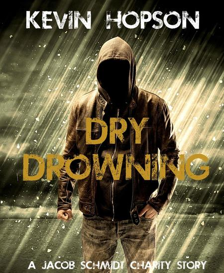 Dry Drowning - Jacob Schmidt Crime Fiction Series - cover