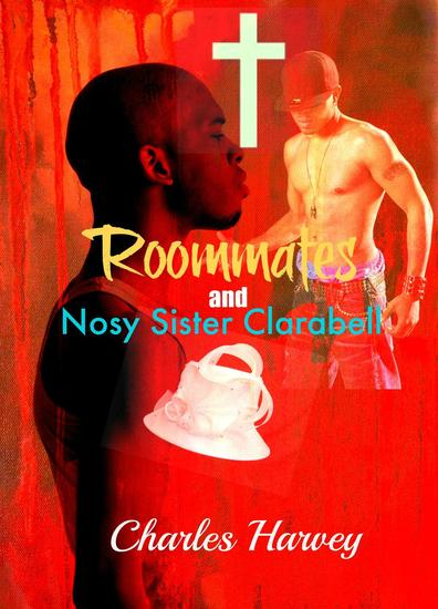 Roommates and Nosy Sister Clarabell - Roommates #2 - cover
