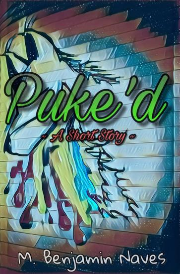 Puke'd: A Short Story - cover