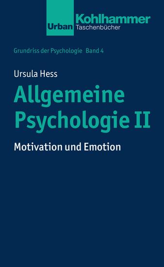 Allgemeine Psychologie II - Motivation und Emotion - cover