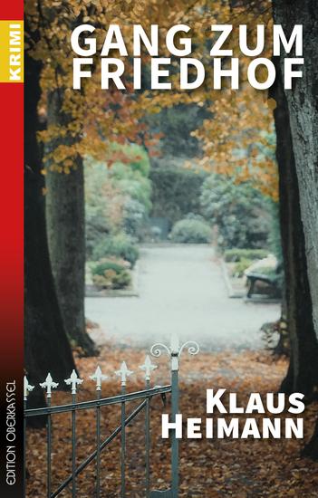 Gang zum Friedhof - Drittes Buch mit Sigi Siebert - cover