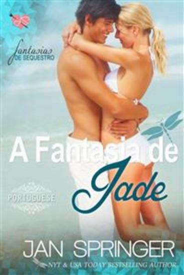 A Fantasia De Jade ~ (Fantasia De Sequestro I) - cover