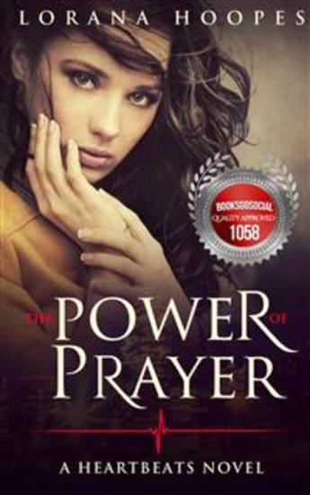 The Power of Prayer - A Heartbeats Novel - cover