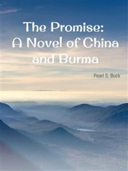 The Promise: A Novel of China and Burma - cover
