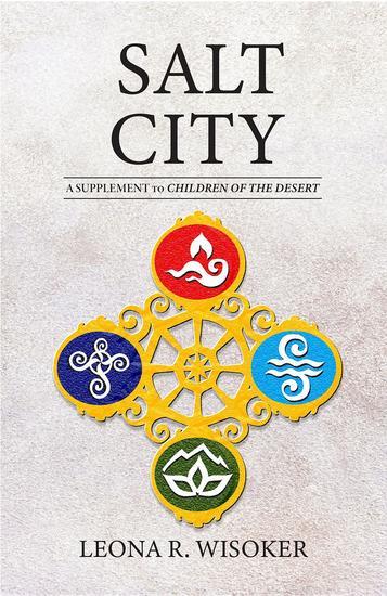 Salt City - A Supplement to Children of the Desert - cover