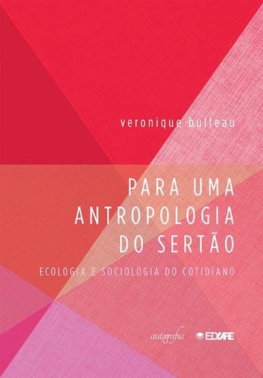 Para uma antropologia do Sertão: Ecologia e Sociologia do cotidiano - cover