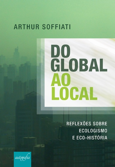 Do global ao local: reflexões sobre Ecologismo e Eco-História - cover