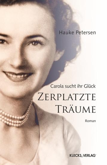 Zerplatzte Träume - Carola sucht ihr Glück - cover