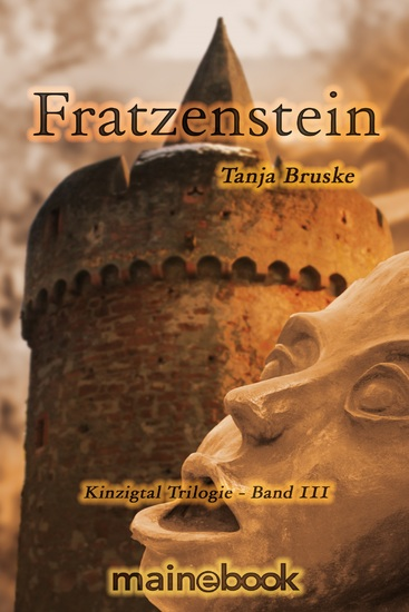 Fratzenstein - Kinzigtal Trilogie Band 3 - Historischer Mystery-Roman - cover