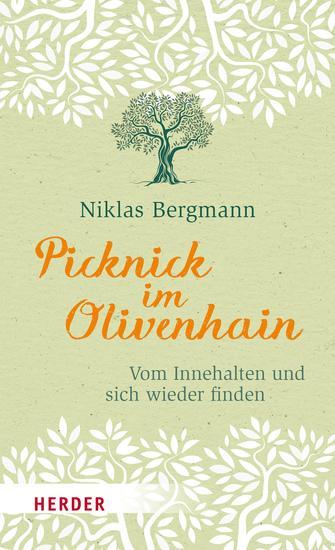 Picknick im Olivenhain - Vom Innehalten und sich wieder finden - cover