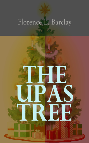 The Upas Tree - A Christmas Tale for all the Year - cover