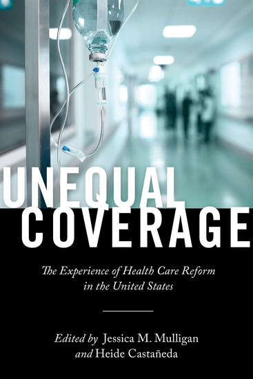 Unequal Coverage - The Experience of Health Care Reform in the United States - cover