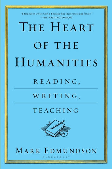The Heart of the Humanities - Reading Writing Teaching - cover