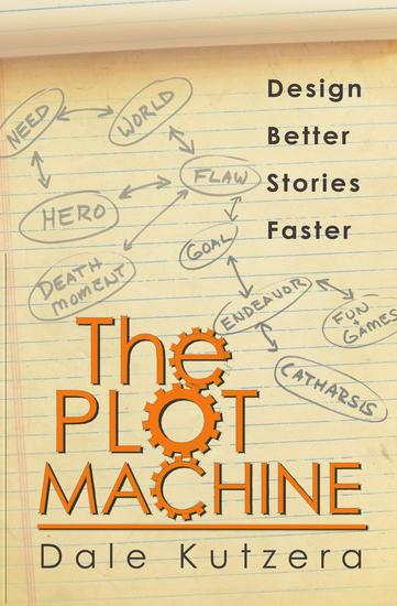 The Plot Machine - Design Better Stories Faster #1 - cover