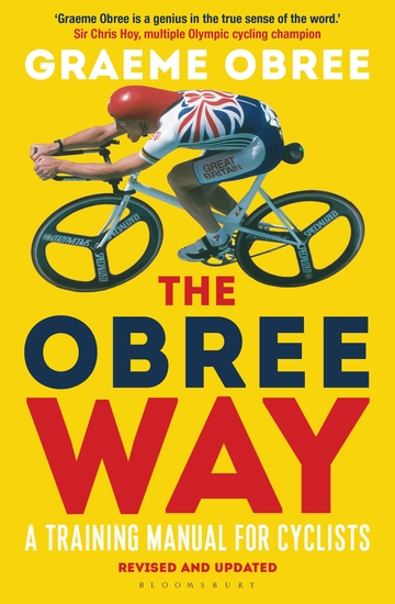 The Obree Way - A Training Manual for Cyclists (UPDATED AND REVISED EDITION) - cover