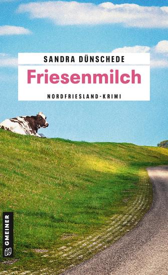 Friesenmilch - Ein Fall für Thamsen & Co - cover