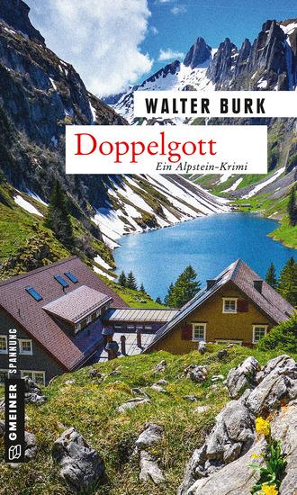 Doppelgott - Dritter Teil der Alpsteinkrimi-Trilogie - cover