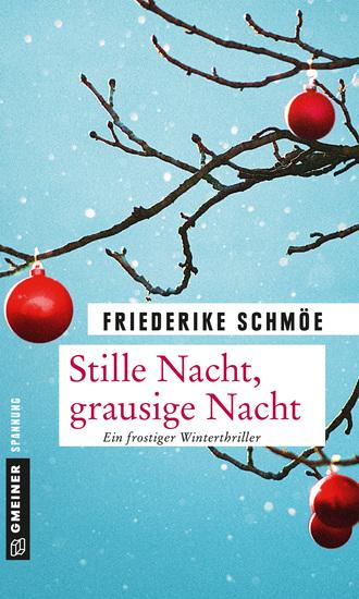 Stille Nacht grausige Nacht - Ein frostiger Winterthriller - cover