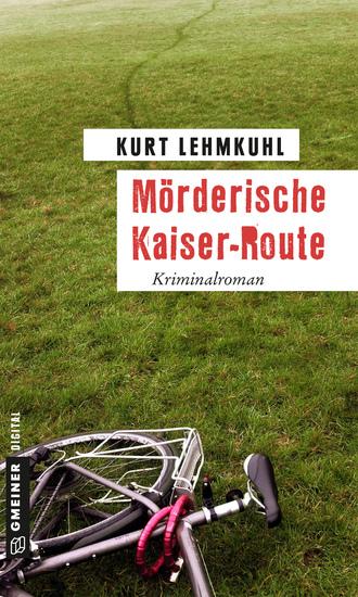 Mörderische Kaiser-Route - Kriminalroman - cover