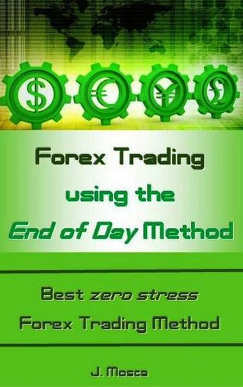 Forex Trading using the End of Day Method - cover