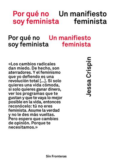 Por qué no soy feminista - Un manifiesto feminista - cover